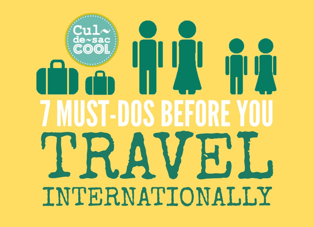 8 Must Dos Berfore You Travel Internationally Infor Graphic