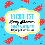 10 Coolest Baby Shower Games & Activities That Your Guests Won't Mind Doing!