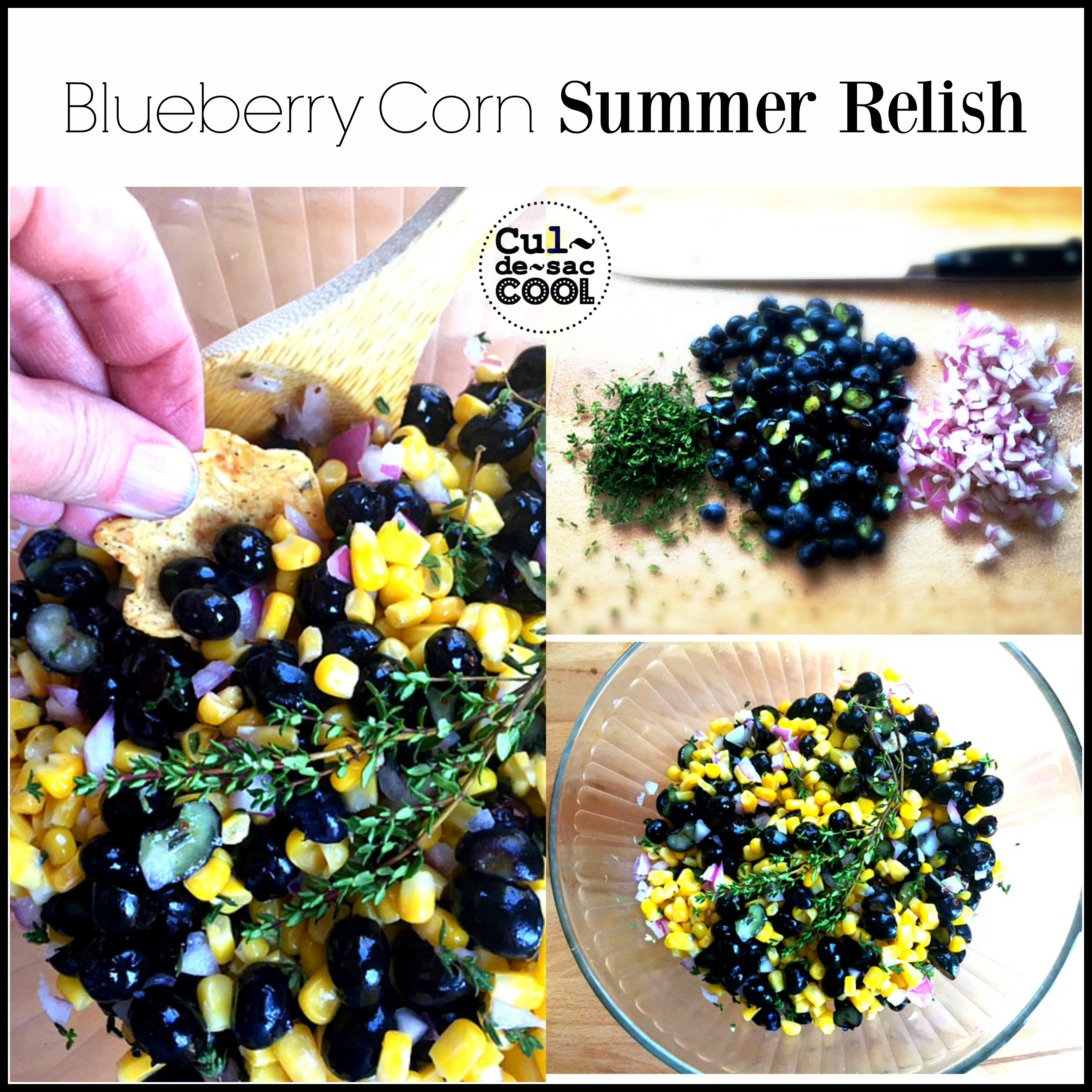 Blueberry Corn Summer Relish Collage
