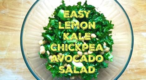 Easy Lemon Kale Chickpea Avocado Salad