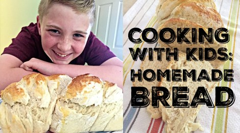 Cooking with Kids: Homemade Bread