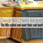 Dear Kitchen Island, the 90s Called and Want their Oak Back