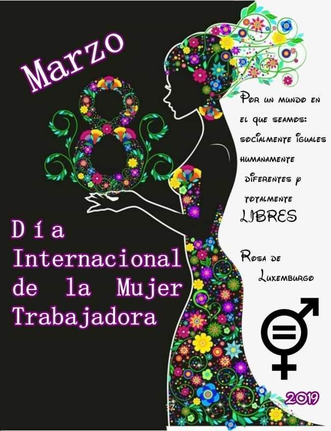8 de marzo. Día Internacional de la Mujer Trabajadora.