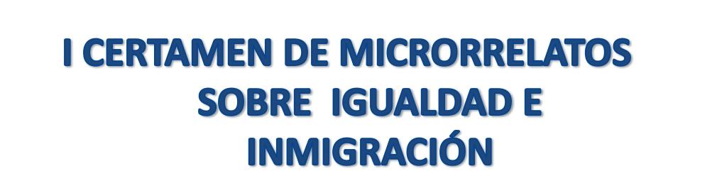 Ganadores del 1º Concurso de Microrrelatos sobre Igualdad e Inmigración