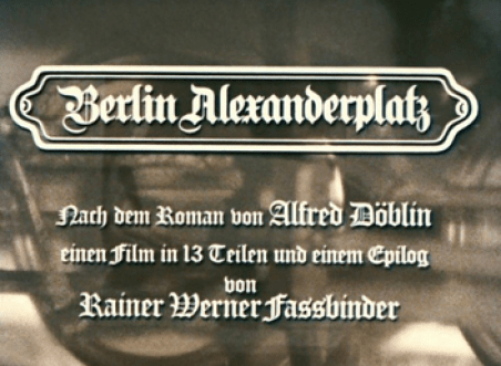 Intro credits for Berlin Alexanderplatz