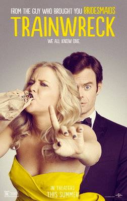 Promo poster for Trainwreck
