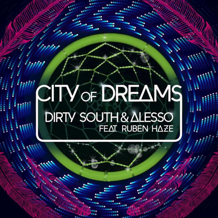 City Of Dreams (Single) by Dirty South & Alesso - Pandora