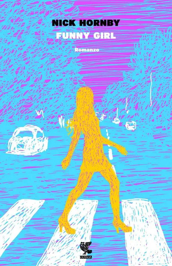 Funny Girl, il nuovo romanzo di Nick Hornby