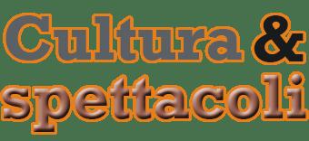 cultura e spettacoli