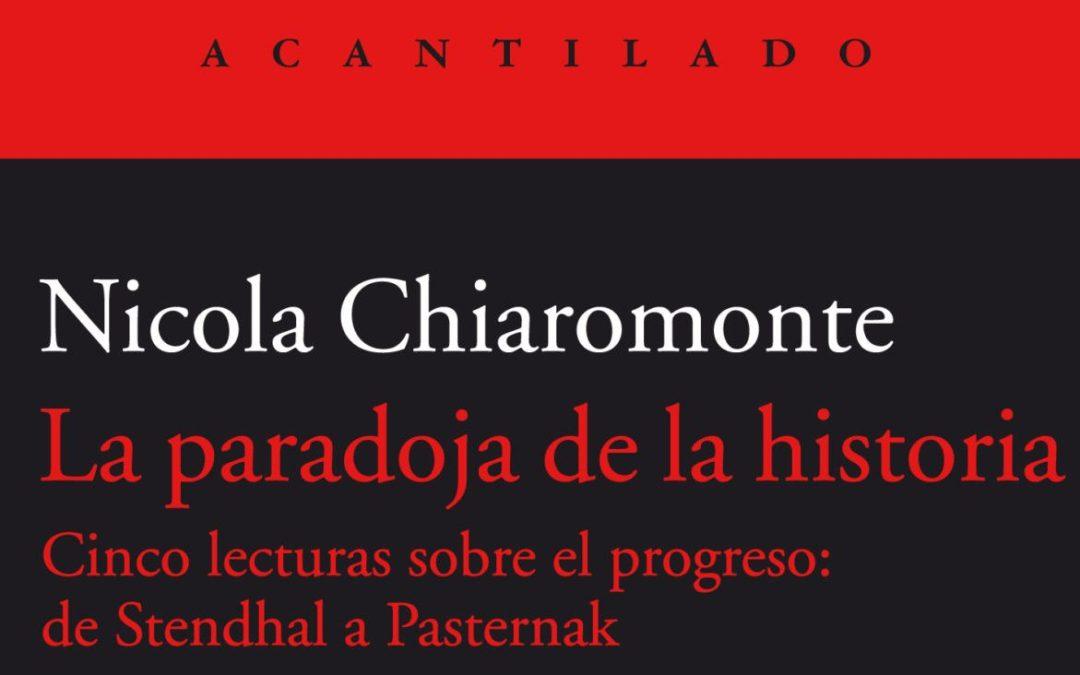 Sobre «La paradoja de la historia», de N.Chiaromonte: paradoja o conmoción