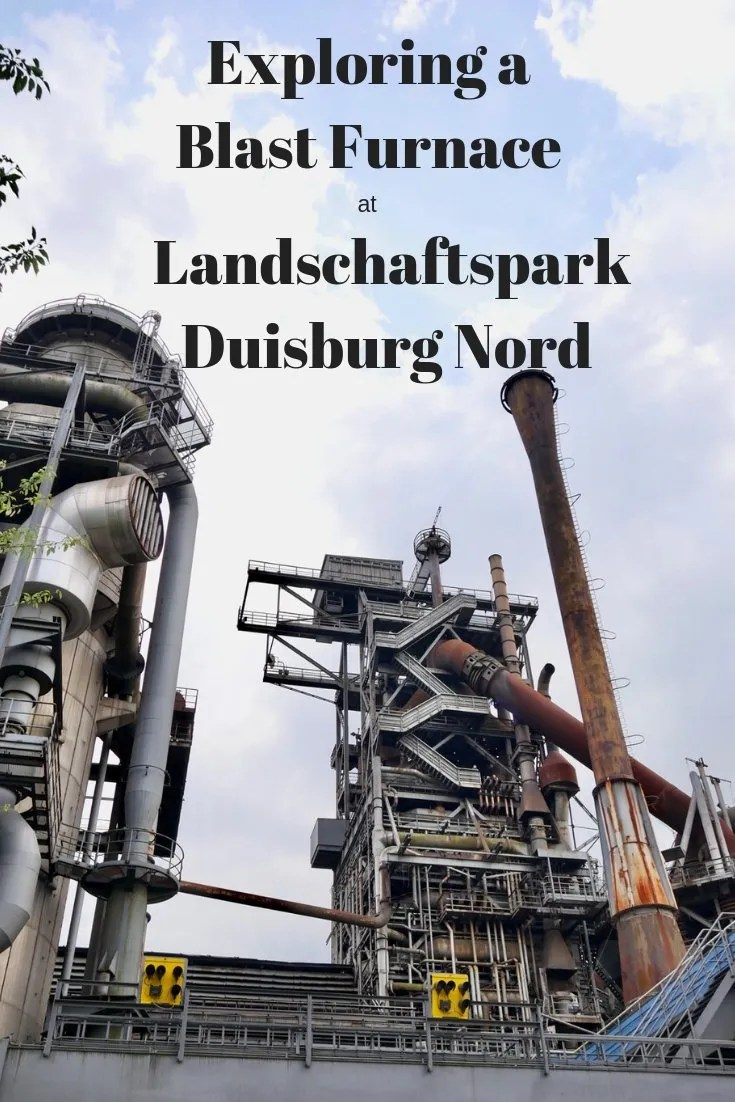 Having a Blast at Landschaftspark Duisburg Nord