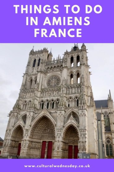 Things to do in Amiens France perfect for a weekend break with a gothic cathedral, cute streets, great art museum and riverside restaurants. #weekendbreak #culturaltravel #planefreetravel