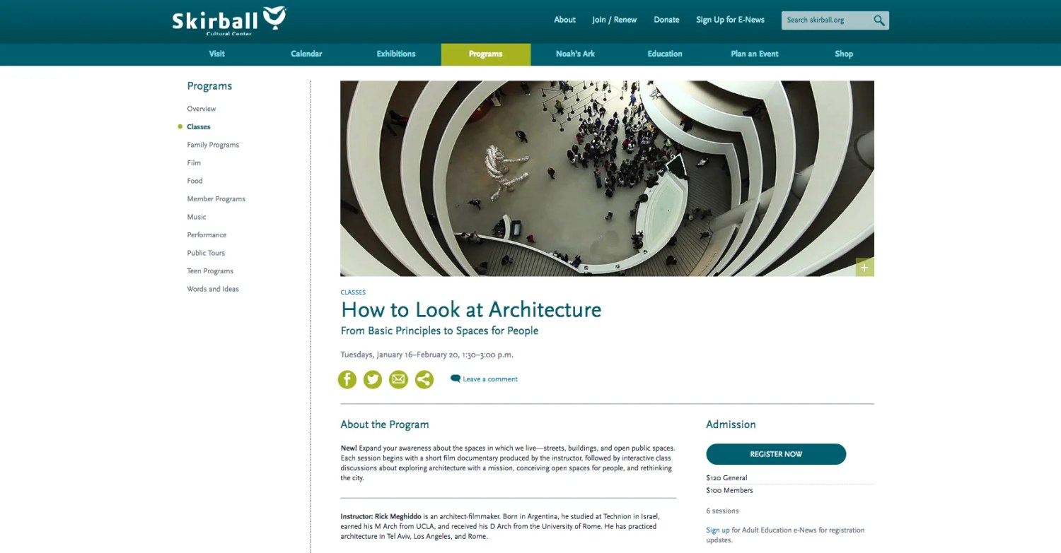 """How to Look at Architecture"" class at the Skirball Cultural Center, Jan. 16 - Fe. 20, 2018."