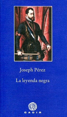 https://i1.wp.com/www.culturamas.es/wp-content/uploads/2012/05/Leyenda-negra.jpg