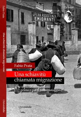 La copertina di Una schiavitù chiamata immigrazione
