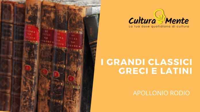 I Grandi classici Greci e Latini: Apollonio Rodio e le Argonautiche