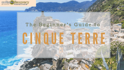 The Beginner's Guide to Cinque Terre