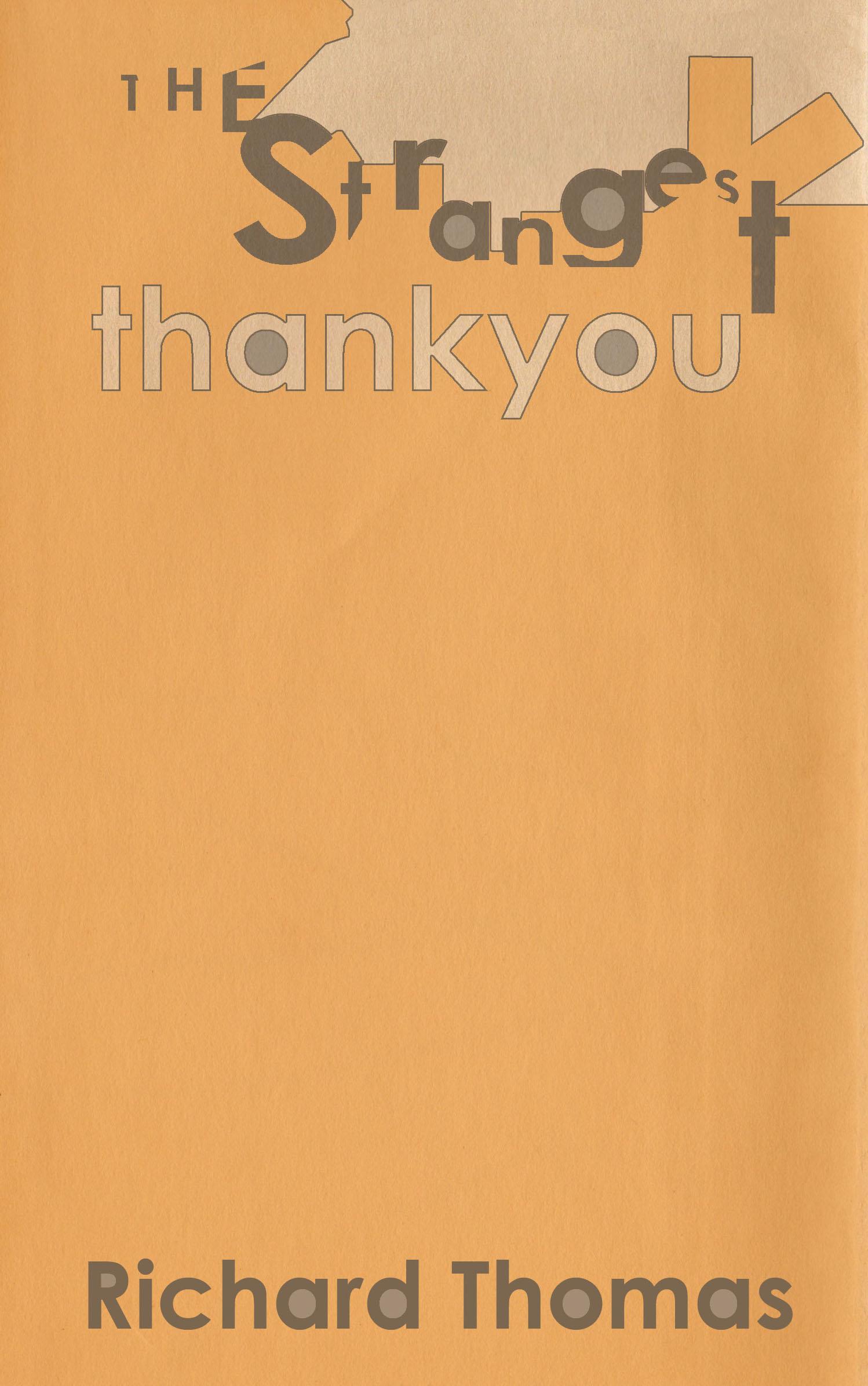 The Strangest Thankyou by Richard Thomas