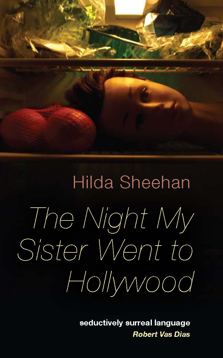 The Night My Sister Went to Hollywood by Hilda Sheehan