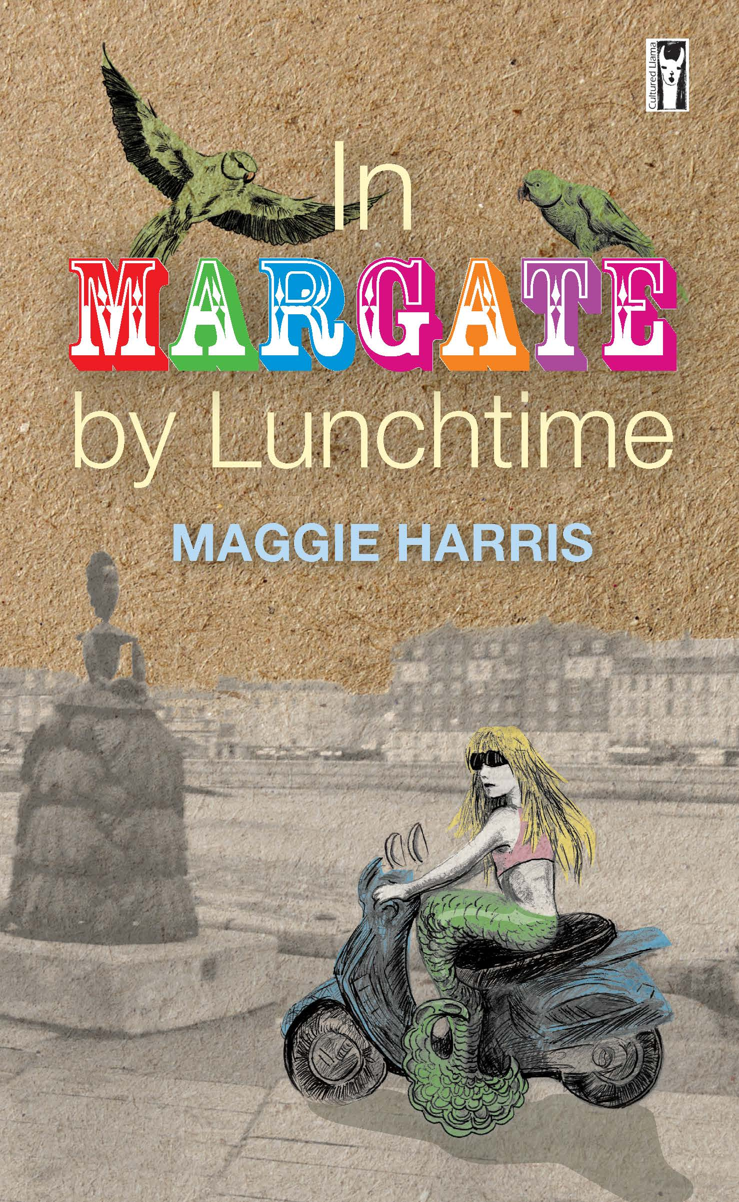 In Margate by Lunchtime by Maggie Harris