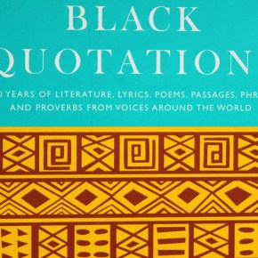 Bartlett's Black Quotations: New Volume Features Insight from Artists