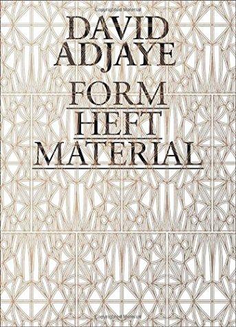 david adjaye - form, heft, material