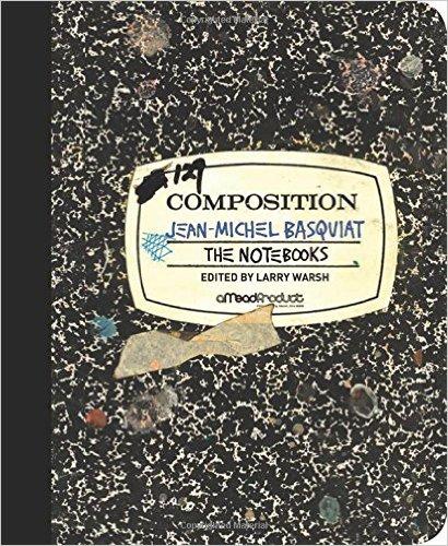 The Notebooks - Jean-Michel Basquiat