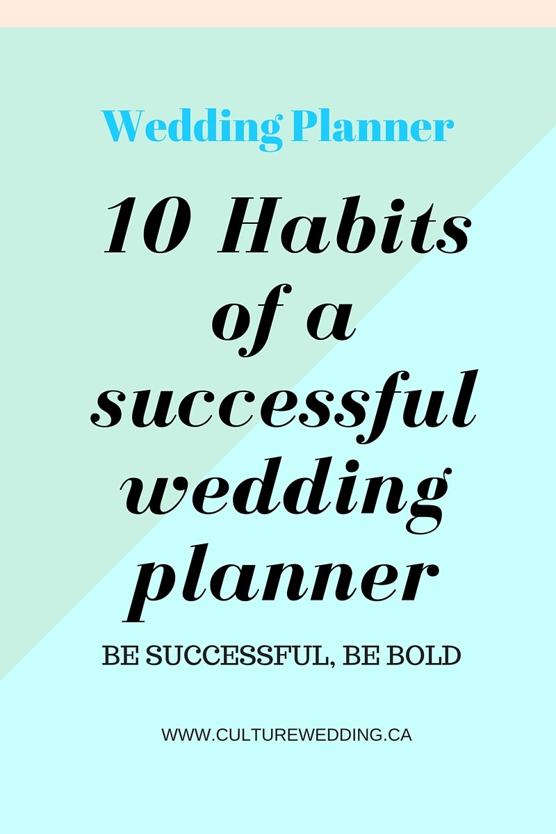 10 habits of a successul wedding planner