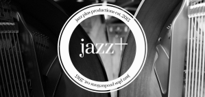 Pushing Boundaries: in Conversation with Jazz Plus Productions