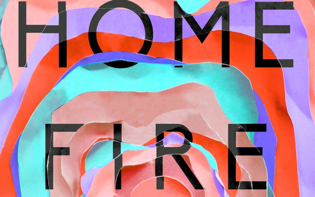 "Man Booker Prize 2017: Kamila Shamsie's ""Home Fire"""