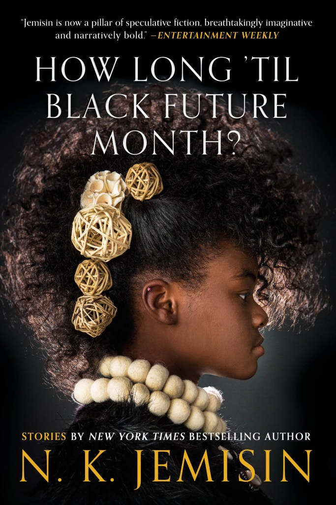 Cover of a book with a young plack woman with a faux hawk Titled How Long Until Black Future Month?