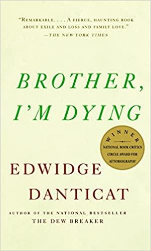 'Brother, I'm Dying' by Edwidge Danticat