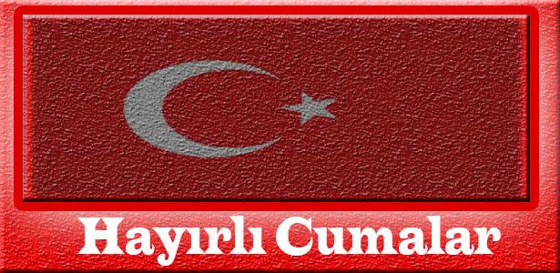 türk bayraklı cuma akşamı mesajları resimli
