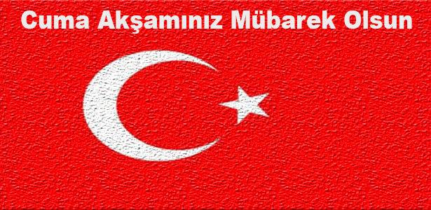 cuma aksami mesaji turk bayrakli