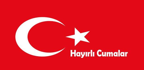 türk bayraklı hayırlı cumalar
