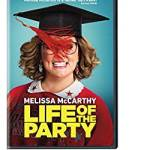 Coming 8/7/2018: Life of the Party