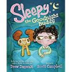 Sleepy The Goodnight Buddy by Drew Daywalt