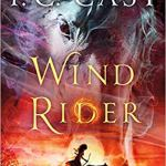 Wind Rider: Tales of a New Worldby P.C. Cast
