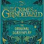 Coming 11/16/2018: Fantastic Beasts: Crimes of Grindelwald by J.K. Rowling