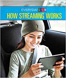 How Streaming Works by Peg Robinson