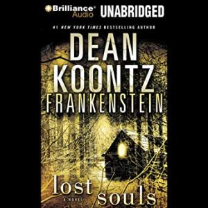 Lost Souls (Frankenstein Book 4) by Dean Koontz
