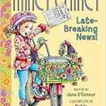 Nancy Clancy: Late-Breaking News! (Book #8) by Jane O'Conner