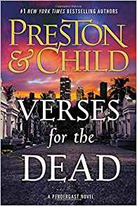 Coming 12/31/2018: Verses For The Dead (Agent Pendergrast) by Douglass Preston and Lincoln Child
