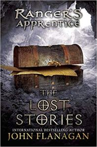 The Lost Stories: Book 11(Ranger's Apprentice) by John Flanagan