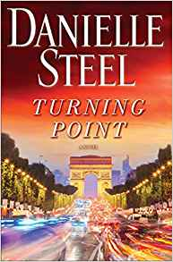 Coming 1/8/2019: Turning Point (A Novel) by Danielle Steel