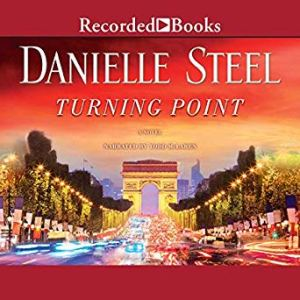 (Coming 1/8/2018:)Turning Point by Danielle Steel