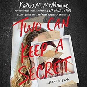 Coming 1/8/2019: Two Can Keep a Secret by Karen M. McManus