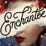 Enchantee by Gita Trelease
