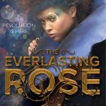 Coming 3/5/2019: Everlasting Rose (The Belles #2) by Dhonielle Clayton
