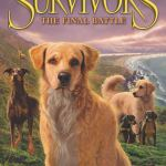 Survivors: The Gathering Darkness #6: The Final Battle by Erin Hunter